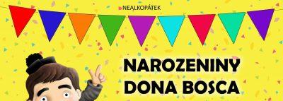 <a href='https://www.sdbzlin.cz/clanky/klub-deti-a-mladeze/narozeniny-dona-bosca/' title='Narozeniny Dona Bosca'>Narozeniny Dona Bosca</a>