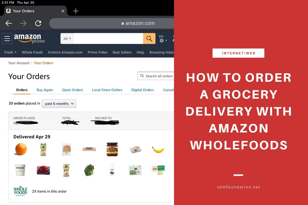 How To Order A Delivery With Amazon Whole Foods Sdm Foundation