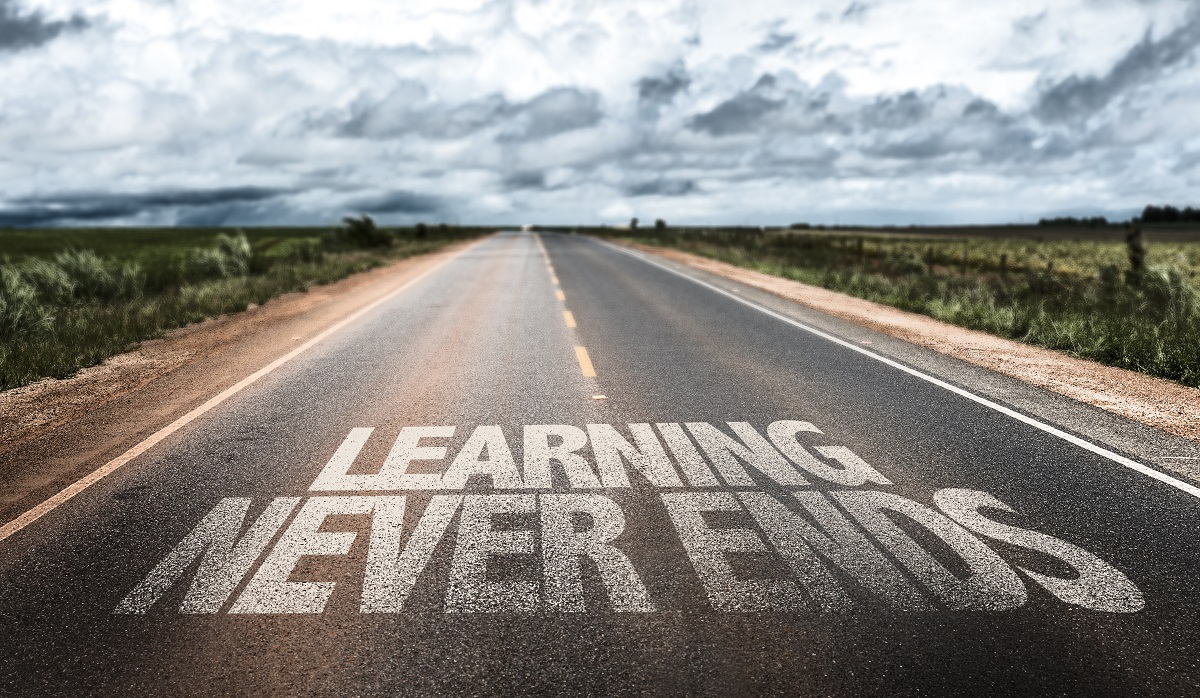 Continuous learning never ends