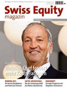 Cover Swiss Equity magazin: Gugliermo Brentel, Präsident von Hotelleriesuisse