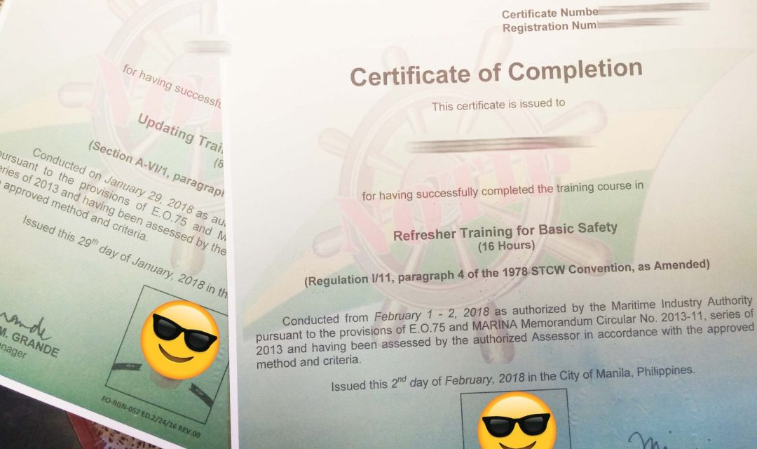 Basic Training Updating and Refresher Certificates from training Center which is in compliance with the Manila 2010 Amendment.