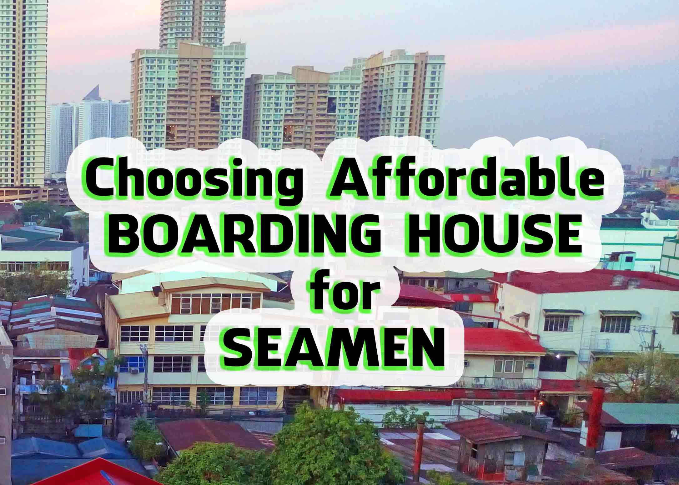 Choosing the right seamans boarding house for your budget