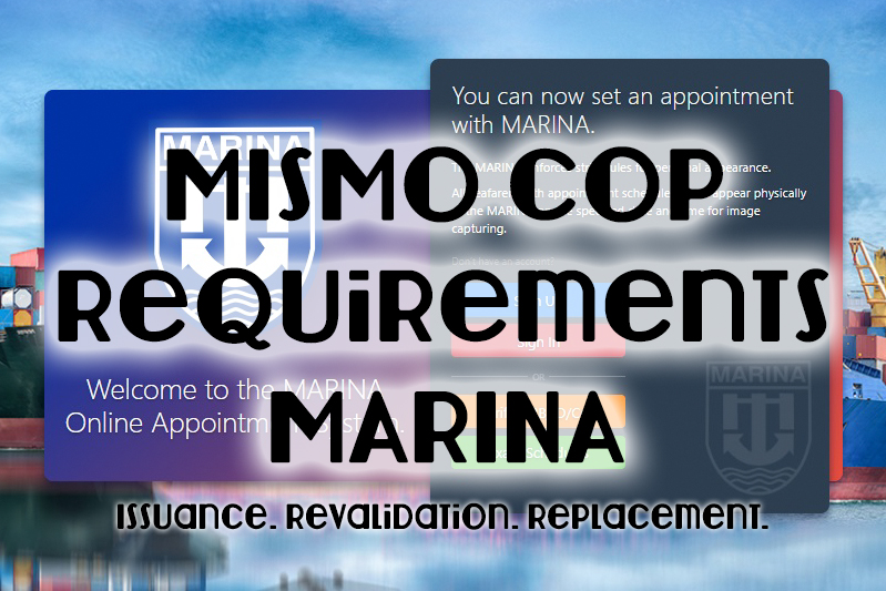 MISMO COP Requirements from MARINA: Issuance, Revalidation and Replacement