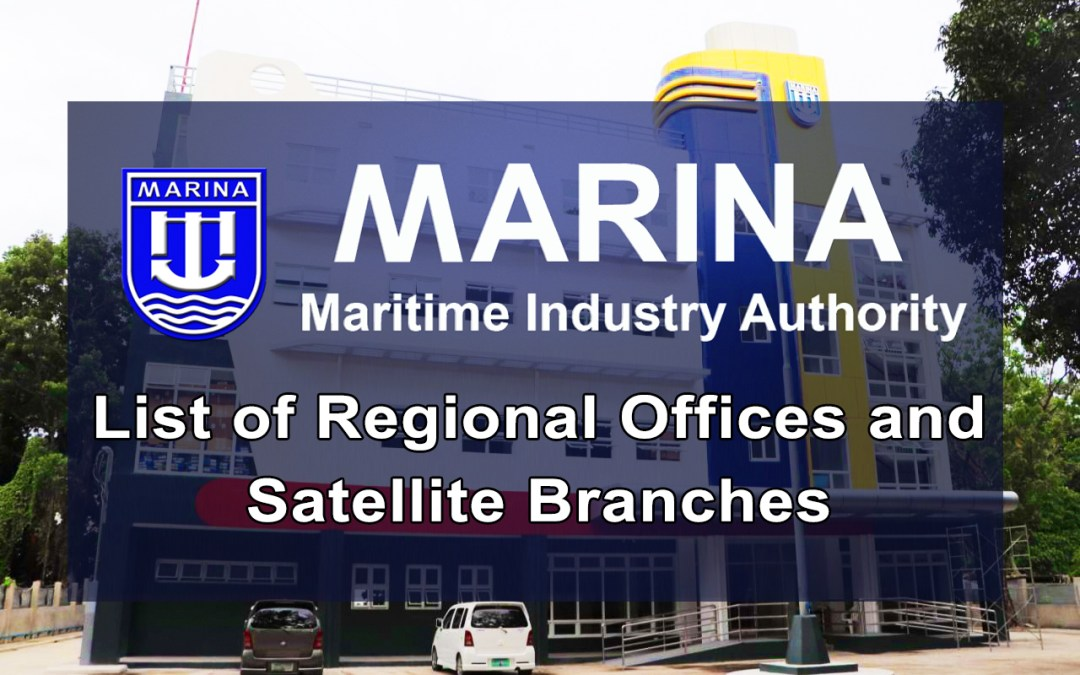 List of MARINA Regional Offices and Satellite Branches in the Philippines