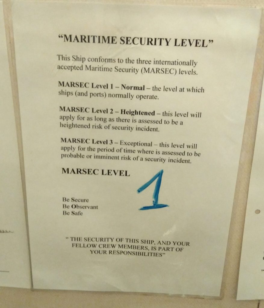 Maritime Security Level Displayed On Board.
