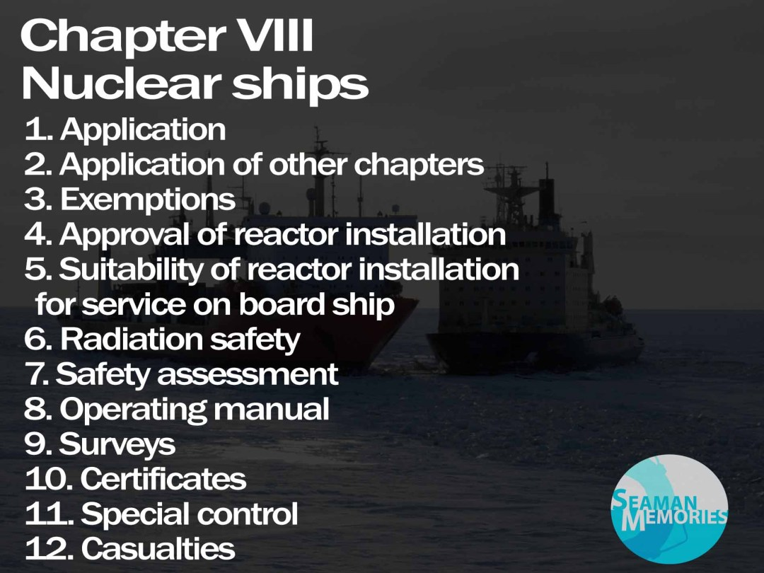 SOLAS Chapter VIII - Nuclear Ships