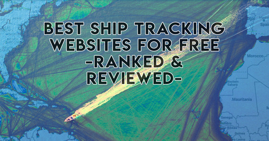 Best Ship Tracking Websites for Free- Ranked and Reviewed