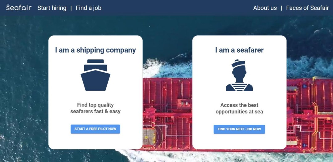 Seafair- A seafarer employment start up company. This start up will disrupt the hiring process of every seaman jobsites.
