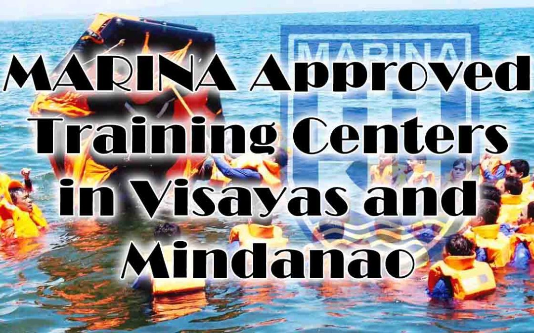 MARINA Approved Training Centers in Visayas and Mindanao