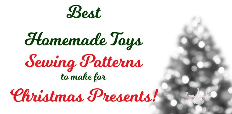 Best Homemade Toys Sewing Patterns to Make for Christmas Presents