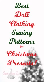 best Doll Clothing Sewing Patterns for Christmas Presents