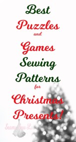best puzzle and games Sewing Patterns for Christmas Presents