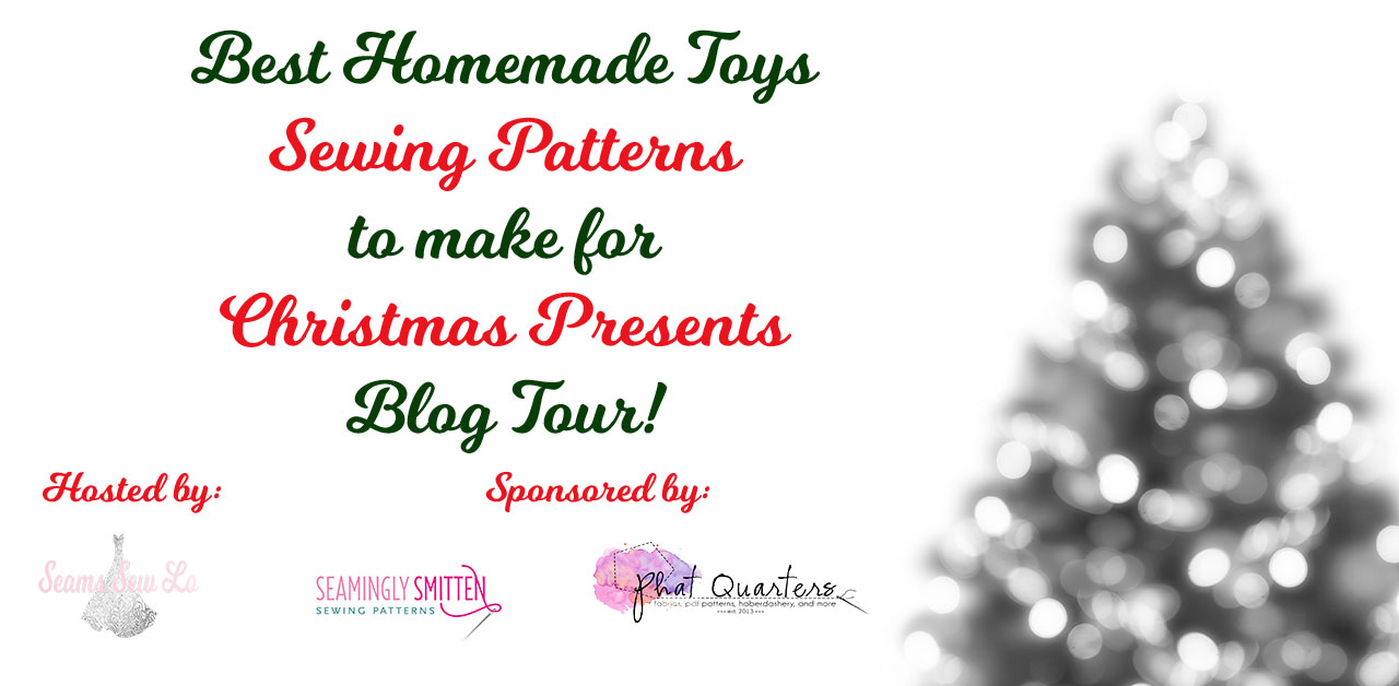 Best homemade toy sewing patterns for Christmas presents blog tour