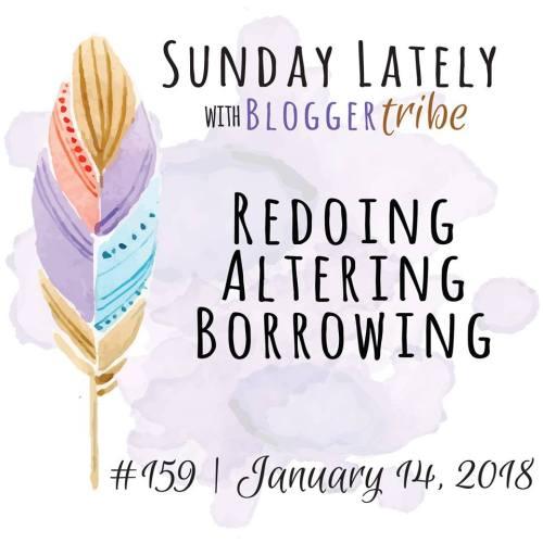 sunday lately blog tour redoing altering borrowing