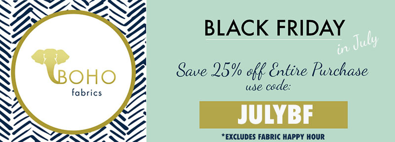 Boho Fabrics Black Friday in July Sale