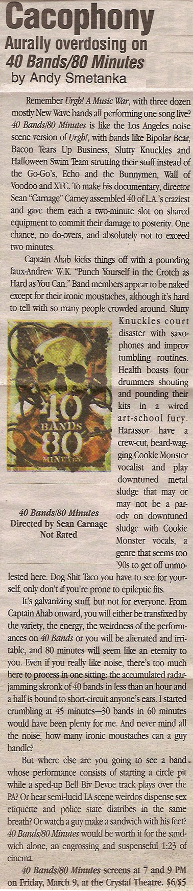 40 BANDS 80 MINUTES! INLAND EMPIRE PREMIERE THIS FRIDAY; AWESOME NEW REVIEWS, TOO!!