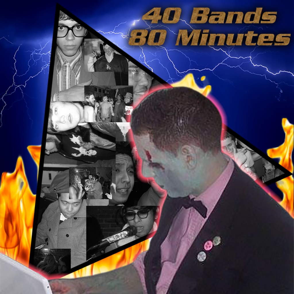 40 BANDS / 80 MINUTES! is back and you're invited