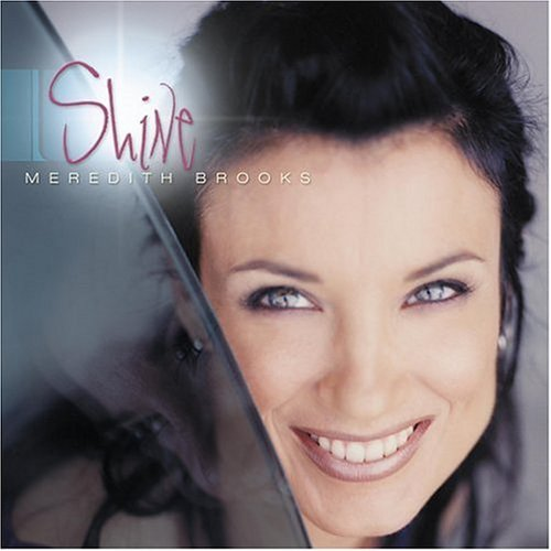 Meredith Brooks – Shine CD Packaging & Layout