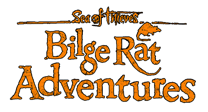 BILGE RAT ADVENTURES