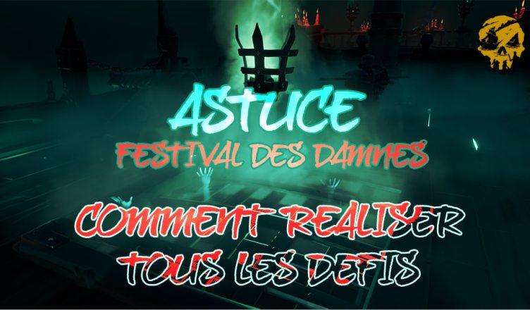 astuce festival des damned