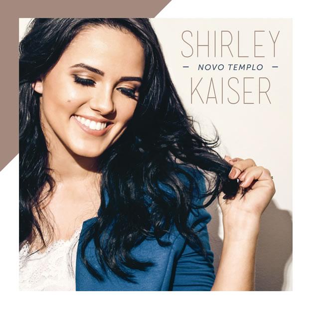 Shirley Kaiser se prepara para lançar CD 'Novo Templo' pela UMCG