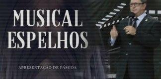 Assembleia de Deus em Barcelona promove o Musical Espelhos e o POPsocial