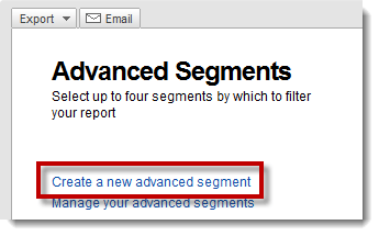 Advanced Segments - Create New