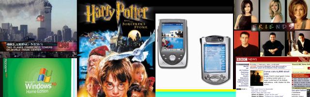 2001: WTC, Windows XP, Harry Potter, HP Pocket PC, Friends, BBC News