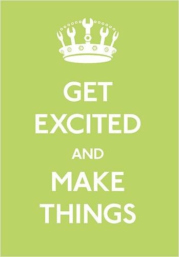 get-excited-make-things
