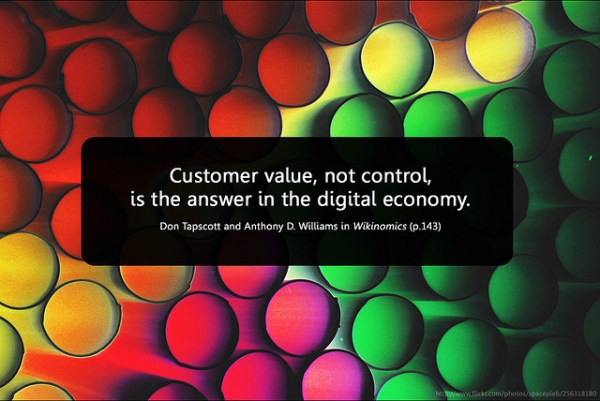 Customer Value, not control