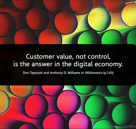 Customer Value, not control