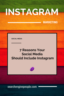 Keri Jaehnig of Idea Girl Media lists 7 reasons your social media should include Instagram for Search Engine People