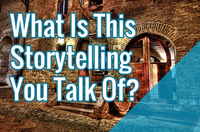 what-is-storytelling