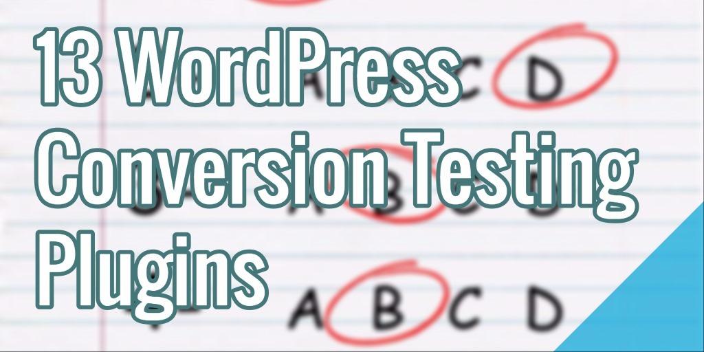 13 WordPress Conversion Testing Plugins