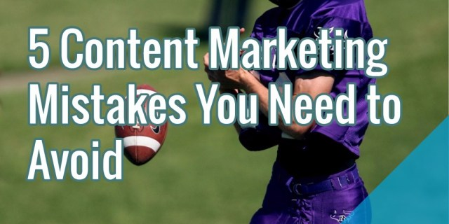 content -marketing-mistakes