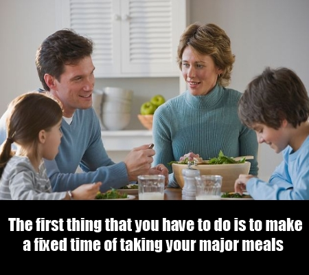 make a fixed time of taking food