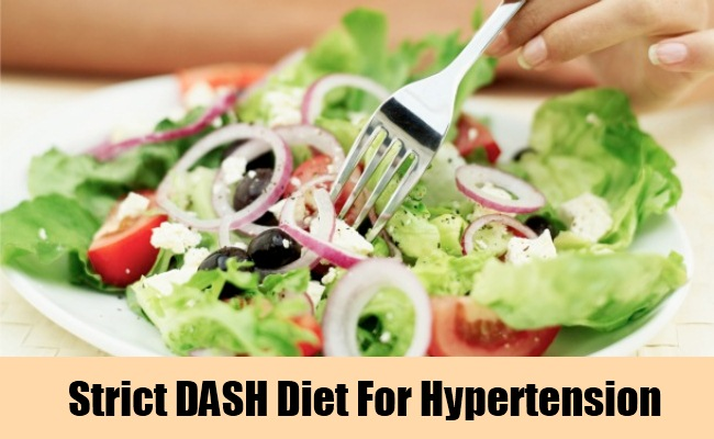 Follow A Strict DASH Diet