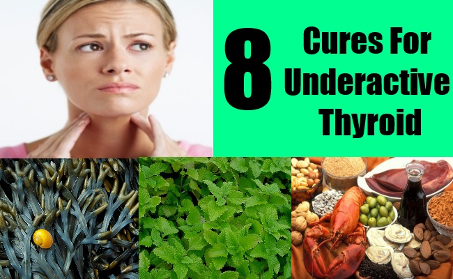 8 Cures For Underactive Thyroid