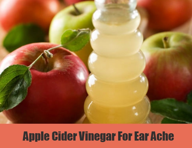 Apple Cider Vinegar For Ear Ache