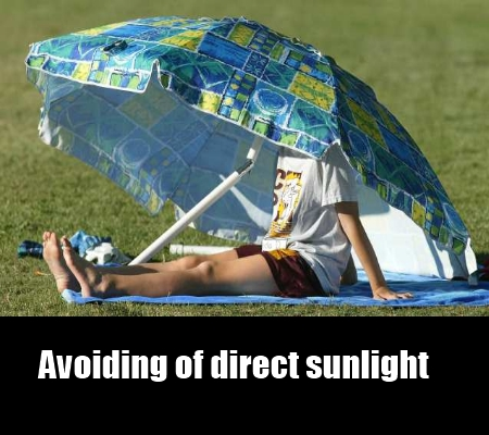 avoiding of direct sunlight