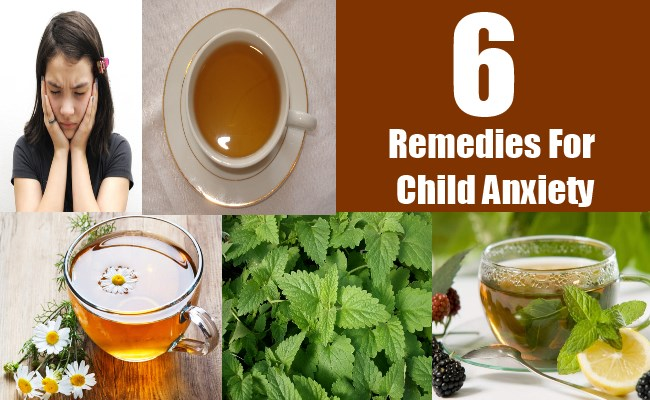 6 Remedies For Child Anxiety