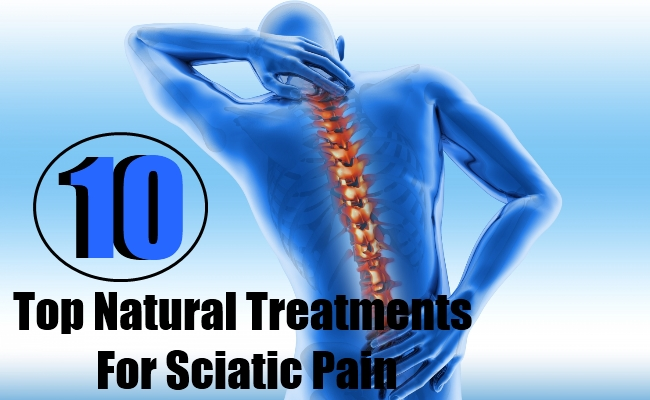 10 Top Natural Treatments For Sciatic Pain