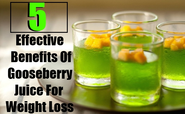 5 Effective Benefits Of Gooseberry Juice For Weight Loss