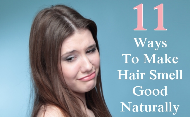 Ways To Make Hair Smell Good Naturally