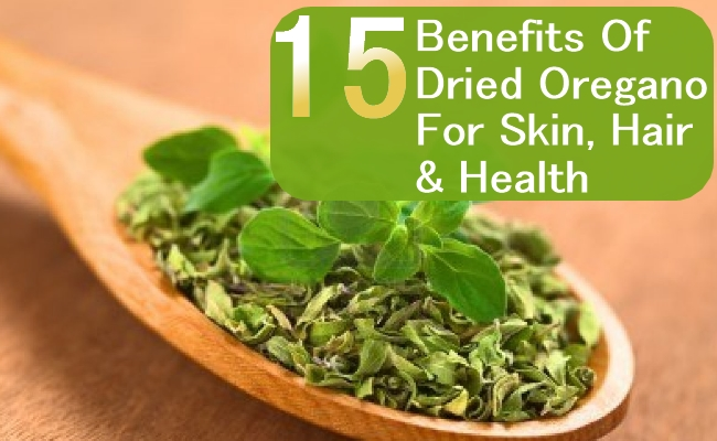 Benefits Of Dried Oregano For Skin, Hair And Health