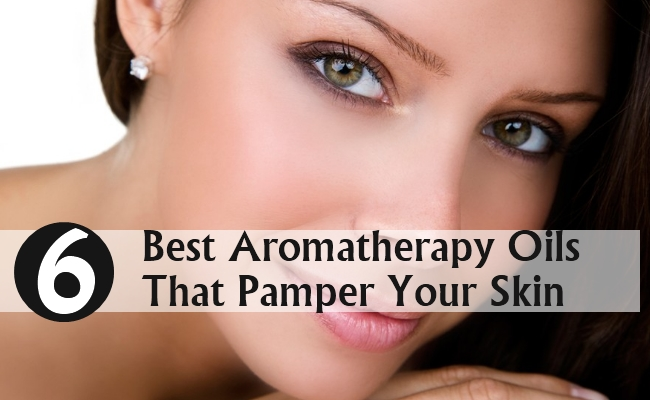 Best Aromatherapy Oils That Pamper Your Skin