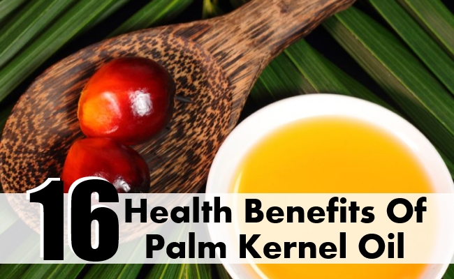 Health Benefits Of Palm Kernel Oil