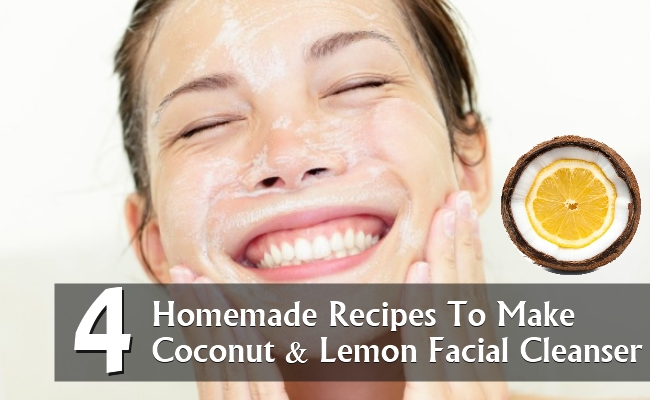 Homemade Recipes To Make Coconut And Lemon Facial Cleanser