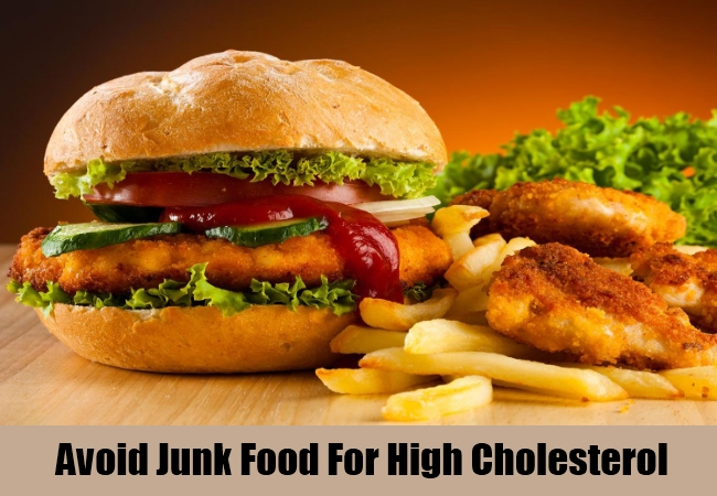 Avoid Junk Food For High Cholesterol