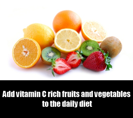 Consume Vitamin C Rich Foods